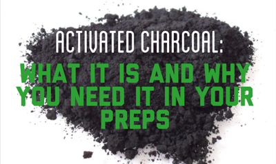 Activated Charcoal: A Must-Have Item in Every Preppers Med Kit